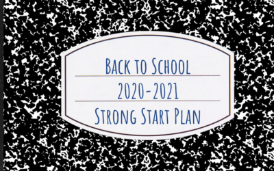 Back to School 20-21: Strong Start Plan